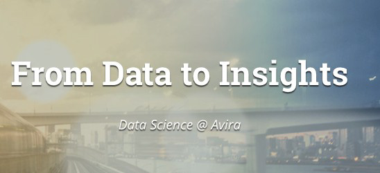 From Data to Insights: Data Science @ Avira