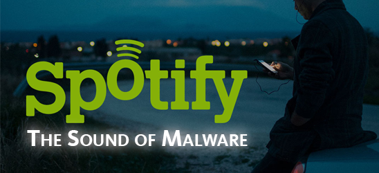 "Spotify's ""The sound of Malware"""